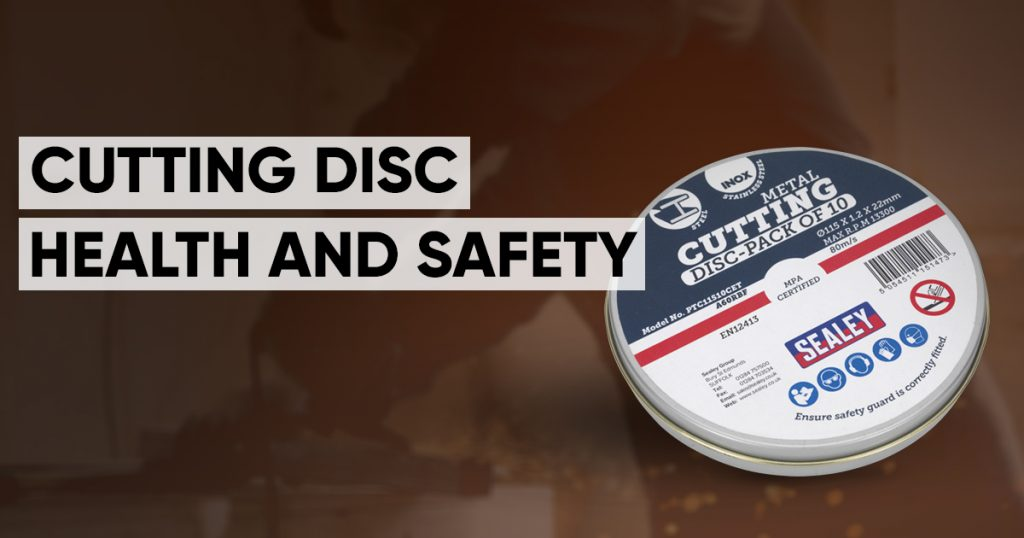 cutting disc health and safety