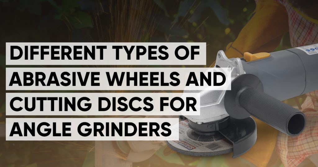different types of abrasive wheels