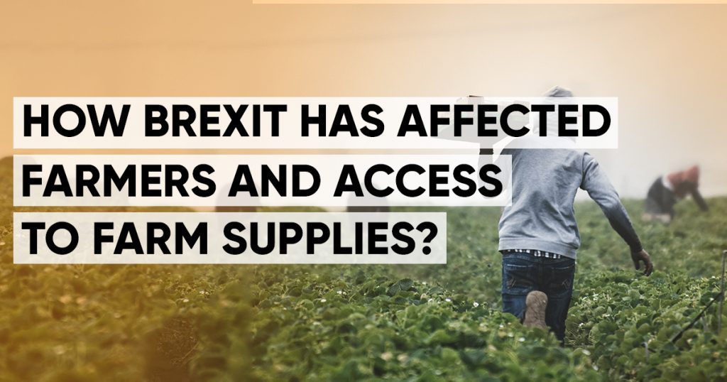 How Brexit has affected farmers